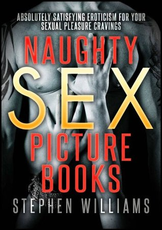 naughty-sex-picture-books-absolutely-satisfying-eroticism-for-your-sexual-pleasure-cravings