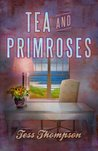 Tea and Primroses (Legley Bay, #2)