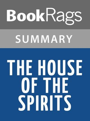 The House of the Spirits by Isabel Allende l Summary & Study Guide