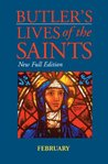 Butler's Lives of the Saints: February: New Full Edition