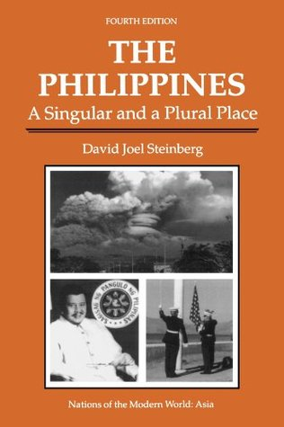The Philippines: A Singular And A Plural Place, Fourth Edition