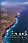 Bedrock: Writers on the Wonders of Geology