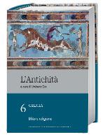 L'Antichità: Grecia: Mito e religione - vol. 6