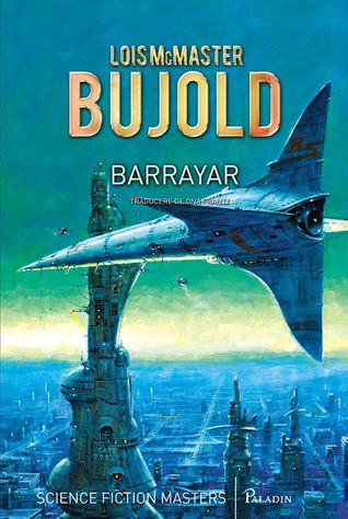 Barrayar(Vorkosigan Saga (Publication) 7) - Lois McMaster Bujold