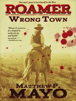 Wrong Town (Roamer #1)