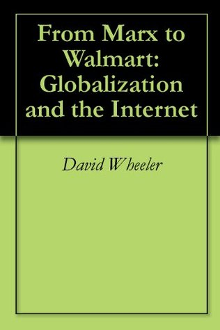From Marx to Walmart: Globalization and the Internet