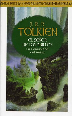 La Comunidad del Anillo (The Lord of the Rings, #1)