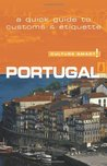 Sandy Guedes De Queiroz: Portugal - Culture Smart!: The Essential Guide to Customs  Culture