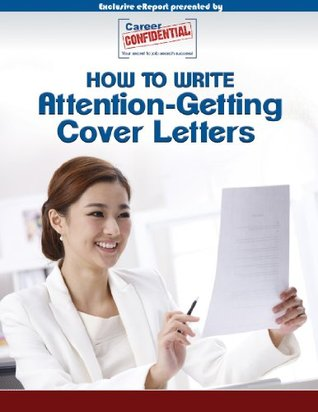 Cover Letters eReport: 17 Tips - How to Write Cover Letters
