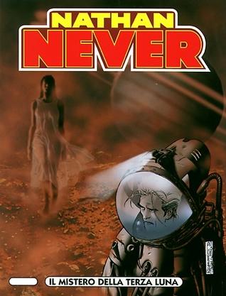 Nathan Never n. 131: Il mistero della terza luna