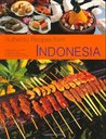 Authentic Recipes from Indonesia: [Indonesian Cookbook, 80 Recipes]