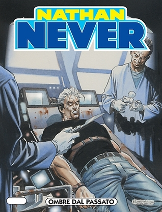 Nathan Never n. 134: Ombre dal passato