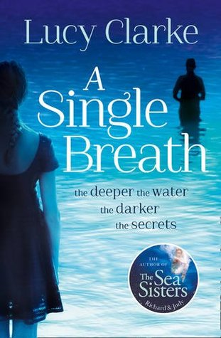 A Single Breath - Lucy Clarke