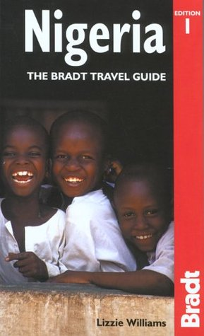 Nigeria: The Bradt Travel Guide