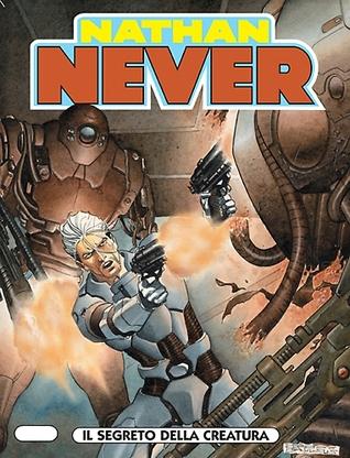 Nathan Never n. 144: Il segreto della creatura