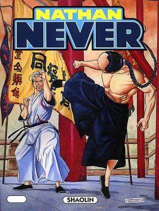 Nathan Never n. 150: Shaolin