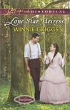 Lone Star Heiress by Winnie Griggs