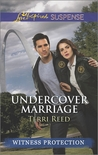 Undercover Marriage (Witness Protection, #6)