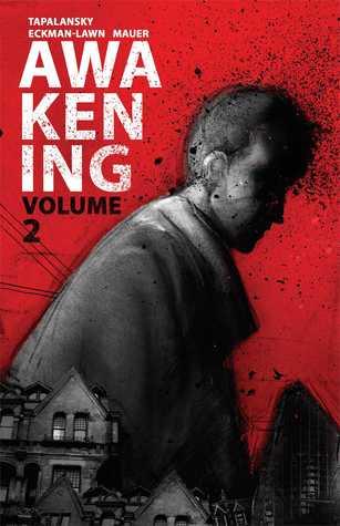 Awakening Volume 2 by Nick Tapalansky