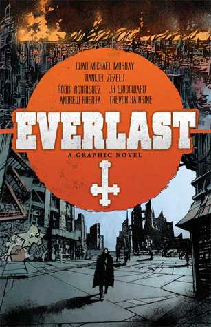 Everlast by Chad Michael Murray