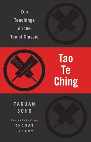 Tao Te Ching: Zen Teachings on the Taoist Classic