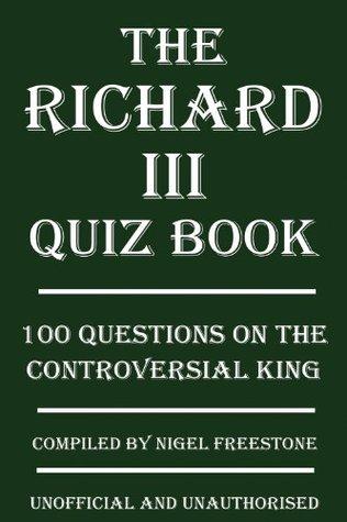 The Richard III Quiz Book