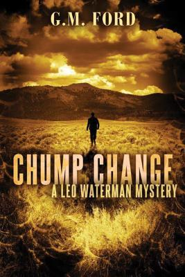 Chump Change (Leo Waterman, #8)