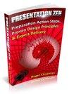 Presentation Zen: Preparation Action Steps, Proven Design Principles & Expert Delivery