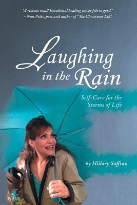 Laughing in the Rain by Hillary Saffran