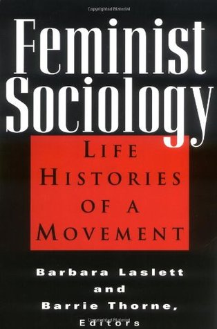 Feminist Sociology: Life Histories of a Movement