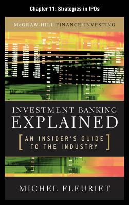 Top free audiobook download Investment Banking Explained, Chapter 11 - Strategies in IPOs in Italian PDF ePub 0071731067