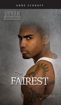 The Fairest by Anne Schraff