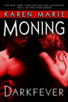 Darkfever (Fever, #1) by Karen Marie Moning