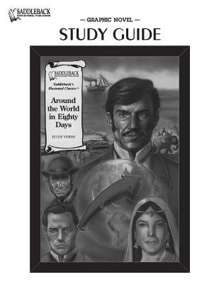 Around the World in Eighty Days (Graphic Novel Study Guide)