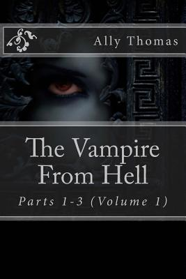 The Vampire from Hell, Volume 1