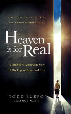 Ebook Heaven is for Real Movie Edition: A Little Boy's Astounding Story of His Trip to Heaven and Back by Todd Burpo DOC!