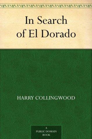 in-search-of-el-dorado