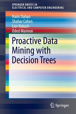proactive-data-mining-with-decision-trees
