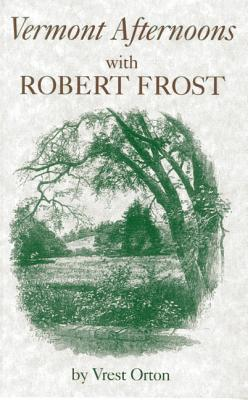 vermont-afternoons-with-robert-frost