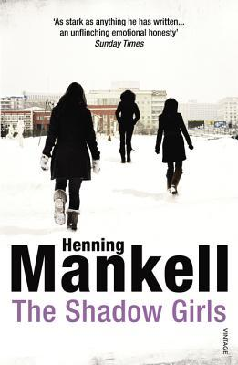 Ebook The Shadow Girls by Henning Mankell DOC!