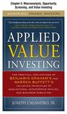 Applied Value Investing, Chapter - - 5 Macroanalysis, Opportunity Screening, and Value Investing