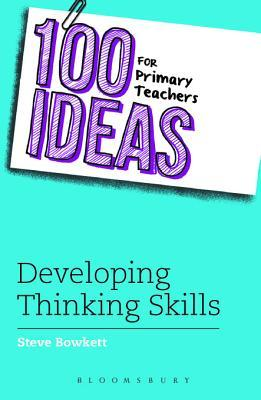 100 Ideas for Primary Teachers: Developing Thinking Skills Descargar google books mac