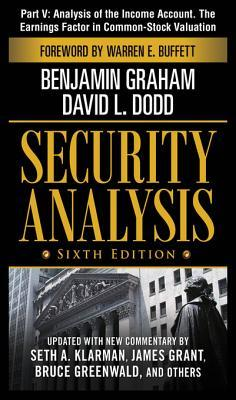Security Analysis, Part V - Analysis of The Income Account. The Earnings Factor in Common-Stock Valuation