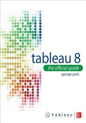 Tableau 8: The Official Guide: The Official Guide
