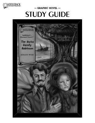 The Swiss Family Robinson (Graphic Novel Study Guide)
