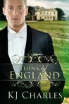 Think of England by K.J. Charles