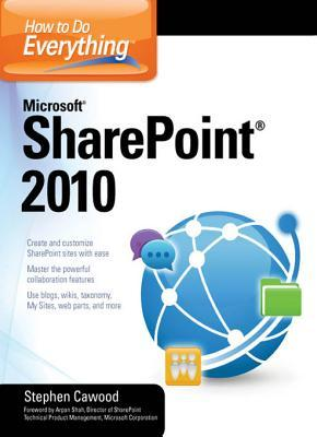 How to Do Everything Microsoft Sharepoint 2010 How to Do Everything Microsoft Sharepoint 2010