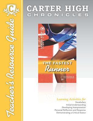 The Fastest Runner Digital Guide Teacher Resource: Carter High Chronicles