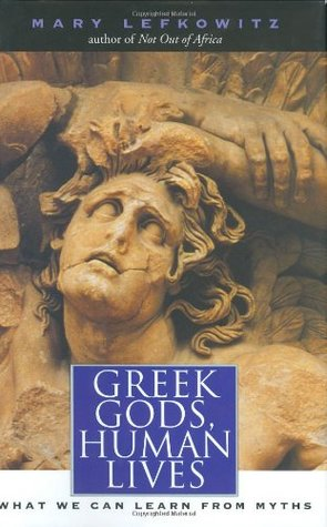 Free PDF Greek Gods, Human Lives: What We Can Learn from Myths