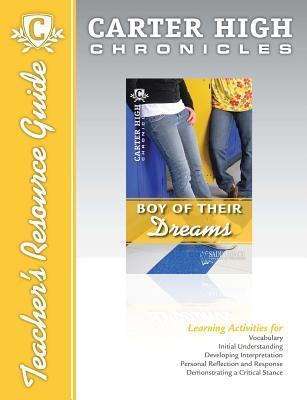 Boy of Their Dreams Digital Guide Teacher Resource: Carter High Chronicles